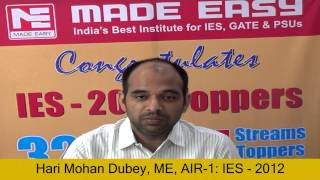 Hari Mohan Mechanical Engineering AIR 1 IES 2012 Toppers Interview -MADE EASY Student