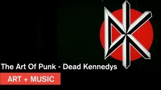 The Art Of Punk - Dead Kennedys - The Art of Winston Smith - Art + Music - MOCAtv
