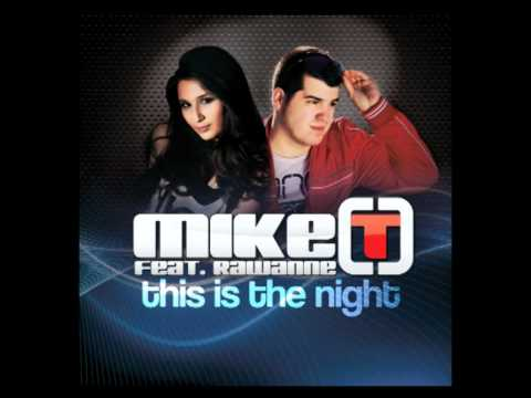 Mike T Feat. Rawanne - This Is The Night (Albert Kick Radio Edit) - Official Audio