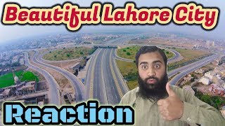 Pakistan React on Lahore City of Pakistan | Modern Lahore City | AS Reactions
