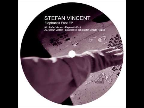 Stefan Vincent - Elephant's Foot (Original Mix)