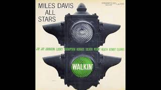 Miles Davis All Stars - Walkin' (Full Album) 1957