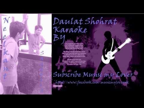 Daulat Shohrat karaoke by Neelkant Sandotra