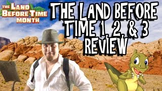 The Land Before Time 1, 2, & 3 Review
