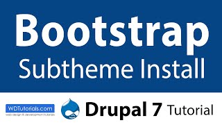 How To Install Bootstrap Subtheme In Drupal 7