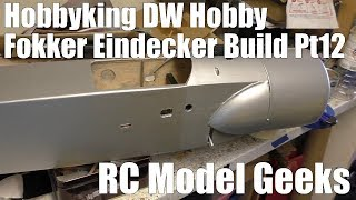 Hobbyking DW Hobby Fokker Eindecker Build Pt12 RC Model Geeks