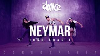 Neymar - João Brasil  (Coreografía) FitDance Life