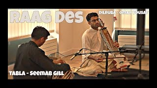 Raag Des (Desh) on Dilruba and Tabla