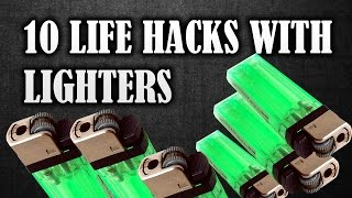 10 LIFE HACKS WITH THE LIGHTERS | 10 Amazing lighter life hacks you should know