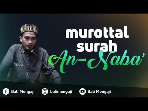 Murottal Surah An-Naba - Ustadz Dzikru Rahman, Lc
