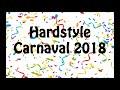 HARDSTYLE CARNAVAL 2018 2.0