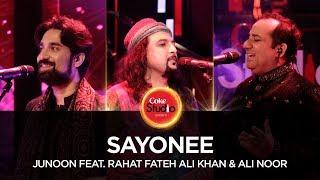 Junoon Feat Rahat Fateh Ali Khan & Ali Noor, Sayonee, CS10, EP2 . #CokeStudio10