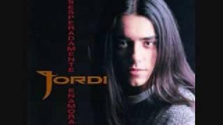 Watch Jordi Desesperadamente Enamorado video