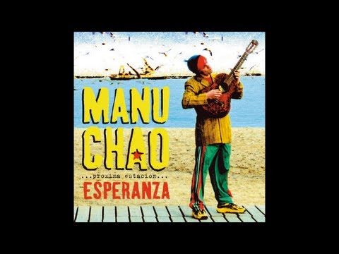 Manu Chao - Mr. Bobby