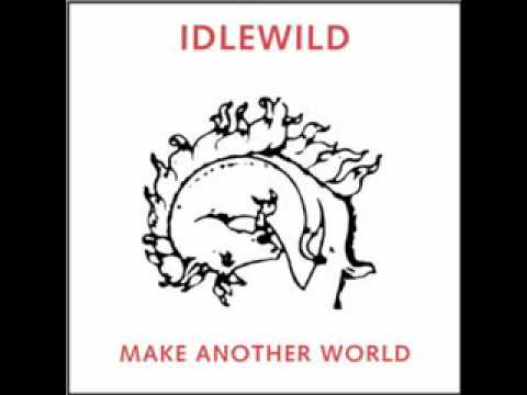Idlewild - Once In Your Life