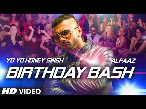 'birthday Bash' Full Video Song | Yo Yo Honey Singh, Alfaaz | Dilliwaali Zaalim Girlfriend video