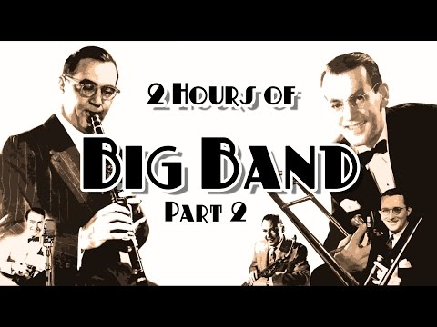 Two Hours Of Big Band - Part 2 (glenn Miller, Benny Goodman, Artie Shaw, Tommy Dorsey, Woody Herman) video
