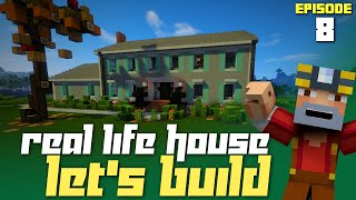 Minecraft: Let's Build My Real Life House - Part 8! (Finale!)