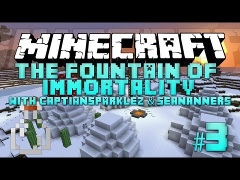 Minecraft – Fountain of Immortality – 3 – with SeaNanners & CaptainSparklez