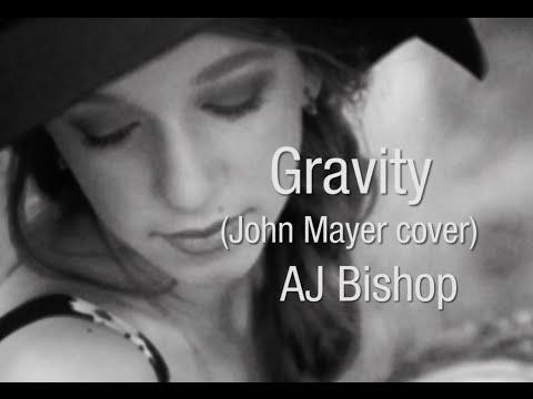 Gravity (john Mayer Cover) Lyric Video video