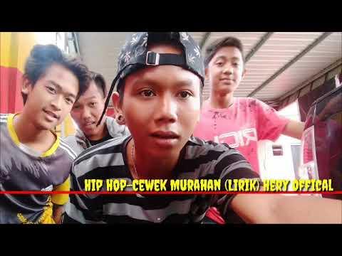 Download  Hip Hop-Cewek Murahan  Hery Offical & Iqbal Acil Gratis, download lagu terbaru