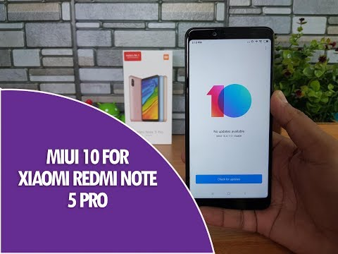 MIUI 10 for Xiaomi Redmi Note 5 Pro- Features, Download Now!