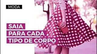 A SAIA PARA CADA TIPO DE CORPO   Camila Gaio