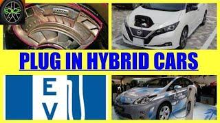 HOW PLUG IN HYBRID WORKS/plug in hybrid cars.