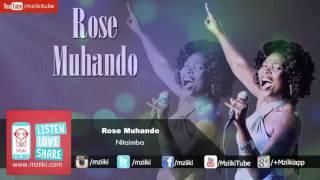 Nitaimba | Rose Muhando | Official Audio