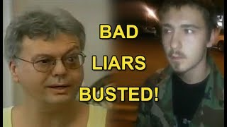 BAD LIARS BUSTED!