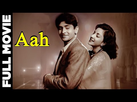 Aah - Raj Kapoor, Nargis, Vijay Laxmi - Classic Hindi Movie
