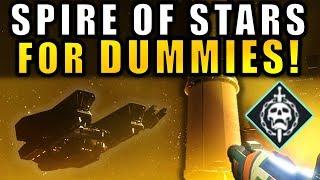 Destiny 2: SPIRE OF STARS Raid Lair FOR DUMMIES! | Complete Raid Guide & Walkthough