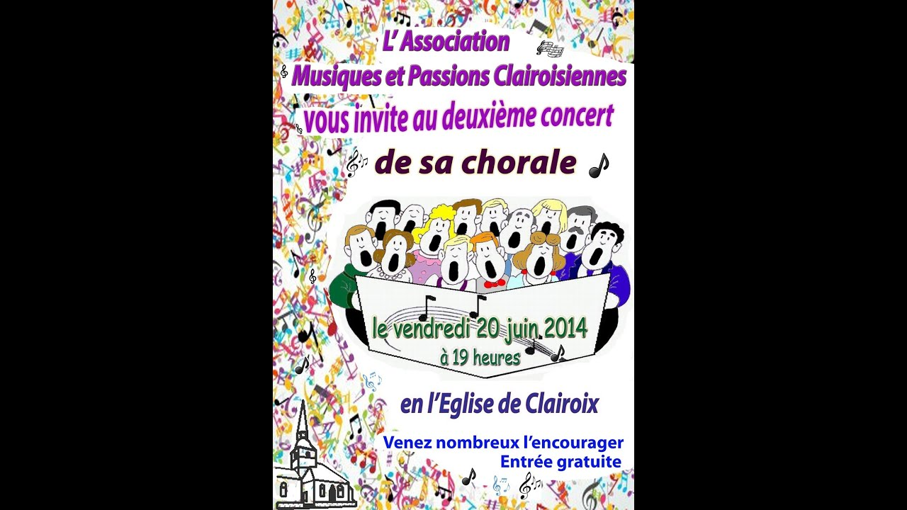 Youtube Video: Concert de la chorale de CLAIROIX en 2014