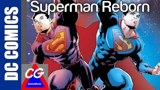 "Superman Reborn Complete Story ""Who is the Fake Clark Kent"""