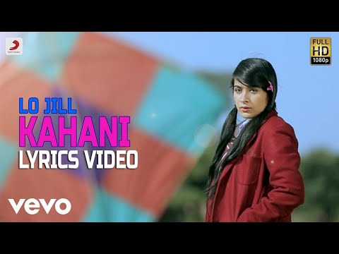 Kahani - Lyrics Video | Lo Jill