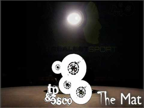 TP & Esco - The Mat (Promotional Single 2012)