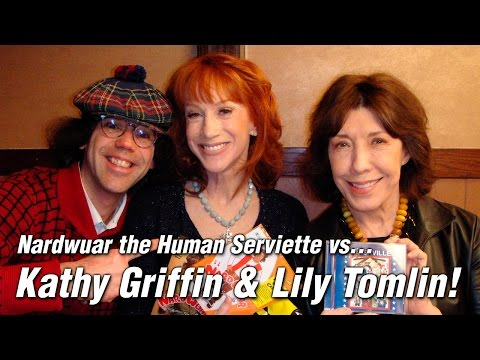 Nardwuar vs. Kathy Griffin &amp; Lily Tomlin