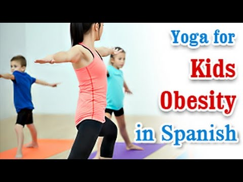 Exercise For Kids Obesity | Reduce Fat and Diet Tips | Yoga In Spanish