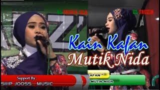 download lagu Mutik Nida - Kain Kafan El Fauzia gratis