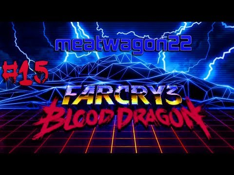 Far Cry 3: Blood Dragon |Back to the Bow | #15