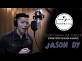 I Dont Wanna Live Forever (Fifty Shades Darker) - ZAYN, Taylor Swift (Cover by Jason Dy)