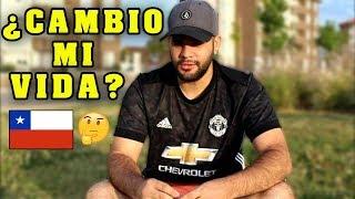CAMBIO CHILE MI VIDA? + MI EXPERIENCIA 3 AÑOS EN CHILE