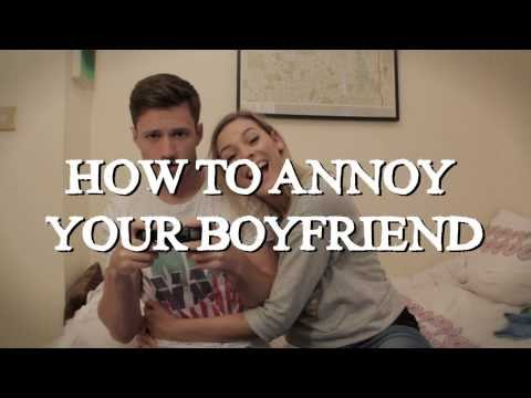 How To Annoy Your Boyfriend video