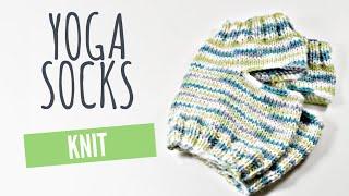How To Knit - Custom Sized Yoga Socks Tutorial