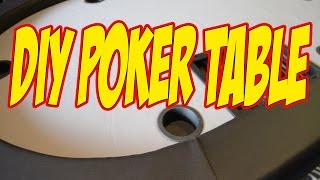 Poker Table How to DIY (do it yourself)