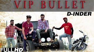 New Punjabi Songs 2015 | VIP Bullet | D Inder | Latest Punjabi Songs 2015