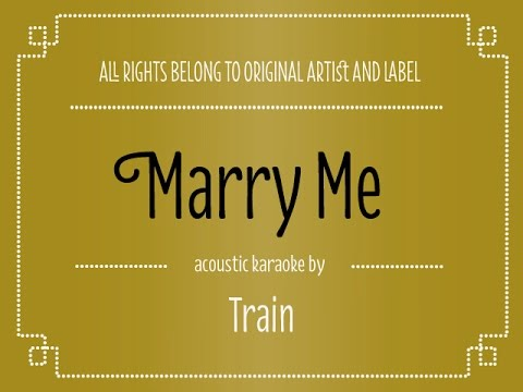 [Acoustic Karaoke] Marry Me - Train