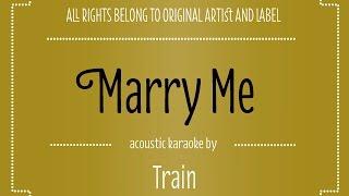 Marry Me - Train (Acoustic Guitar Karaoke Version)