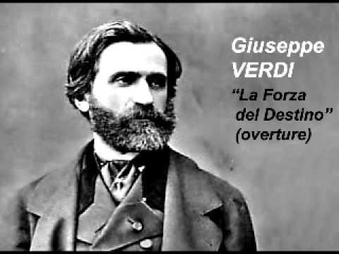 Verdi - La Fuerza del Destino (Overture)
