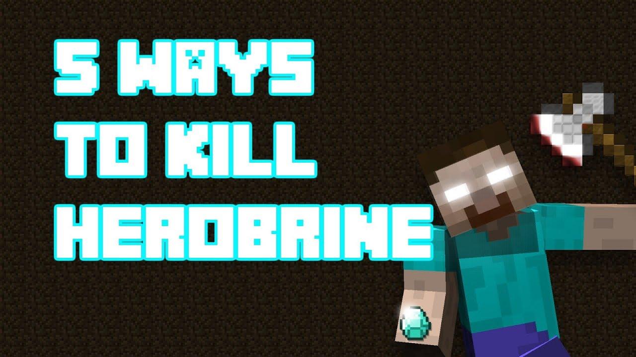 5 ways to meet herobrine